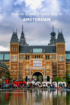 Forget the canals! Go and see some awe inspiring art in the Rijksmuseum. Wander around and be taken in by the eye-popping masterpieces, like the Night Watch!