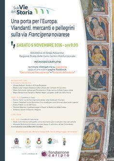 Italia Medievale: Viandanti, mercanti e pellegrini sulla via Francigena novarese