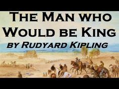 The Man Who Would Be King - FULL Audio Book - by Rudyard Kipling - Classic Adventure Fiction - YouTube