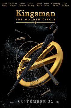 Kingsman 'The Golden Circle' - September 22
