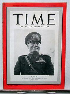 Apr 8 1940 Time Magazine Benito Mussolini on Cover News Photos Ads VG Italian Empire, Italian Army, Time Magazine, Magazine Covers, All About Italy, Political Quotes, Political Art, Historia Universal, Roman History