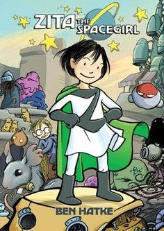 Zita the Spacegirl Grade 2-5 (Link to BCCLS Catalog Record: http://catalog.bccls.org/polaris/search/title.aspx?ctx=222.1033.0.0.6&cn=804428)