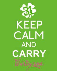 Keep Calm & Carry 31