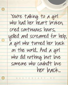 Our relationship in just a few short words.....I look forward to looking back at my pins on my past relationship when I've moved on to see where I came from to the woman I will become because of it.