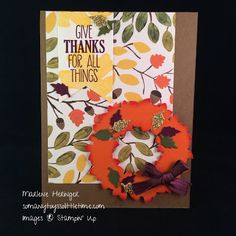 So Many Toys So Little Time...: Giving Thanks A Little Early,Stampin' Up! Thanksgiving, Wonderful Wreath, Into the Woods