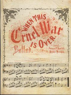 Sheet Music ~ When This Cruel War is Over