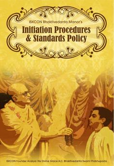 REVISED INITIATION PROCEDURES AND STANDARDS POLICY FOR ISKCON UK By the Bhaktivedanta Manor Initiation Committee  Read it here: http://www.dandavats.com/?p=12026