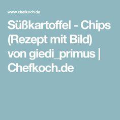 Süßkartoffel - Chips (Rezept mit Bild) von giedi_primus | Chefkoch.de