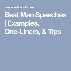 Best Man Speeches Examples One Liners Tips Best Man Speech Examples Best Man Speech Wedding Speech