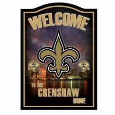 Saints Wooden Welcome Sign Personalized with the name Crenshaw