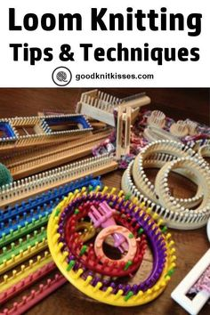 Tips and Techniques for Loom Knitting