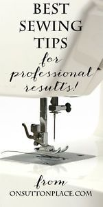 Sew Like A Pro: Top 5 Tips! | On Sutton Place