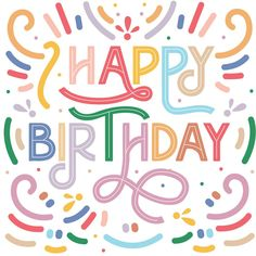Happy Birthday Wishes Pics, Happy Birthday To You, Free Happy Birthday Cards, Happy Birthday Pictures, Fabulous Birthday, Birthday Images, Birthday Quotes, Birthday Wallpaper, Birthday Postcards