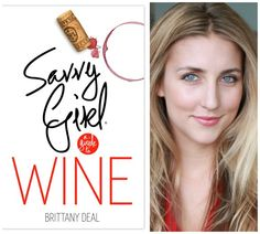 Love wine but lack confidence with tasting and ordering? Savvy Girl: A Guide to Wine gives you the info you need (and we chatted with the author)!