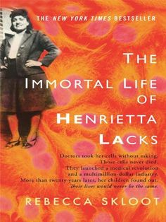 """The Immortal Life of Henrietta Lacks"" by Rebecca Skloot http://www.goodhousekeeping.com/life/entertainment/g4642/books-read-before-you-die/?slide=14&src=nl&mag=ghk&list=nl_gga_news&date=090417"