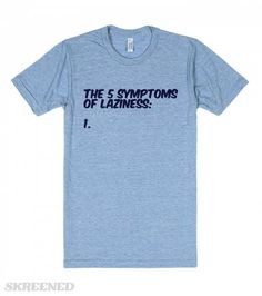 The 5 Symptoms of Laziness Funny Lazy Humor | The 5 symptoms of laziness. 1.... #Skreened