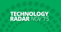 The Technology Radar is our thoughts on emerging technology trends in the industry. Read the latest here.