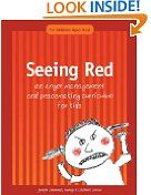 Free Kindle Book -  ADVICE & HOW-TO - $9.99 - Seeing Red: An Anger Management and Peacemaking Curriculum for Kids