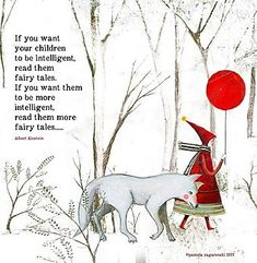 Sacredbee Greeting Cards for those who love art and books by Pamela Zagarenski Reading Quotes, Book Quotes, Words Quotes, Sayings, Art Quotes, Fairy Tales For Kids, Book Illustration, Illustration Children, Red Riding Hood