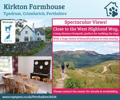 Kirkton Farmhouse, Tyndrum, Crianlarich, Perthshire, Scotland. Self Catering. Accepts Dogs & Small Pets. #WeAcceptPets. PetFriendly. Holiday. Travel. Walks. Day Out. Dog Friendly.