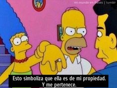 "Homer Simpson The Simpsons - ""It symbolizes that she's my property and I own her. Simpsons Meme, The Simpsons, Simpsons Quotes, Cartoon Quotes, Movie Quotes, Homer Simpson Quotes, Homer Quotes, Homer And Marge, Marriage Words"