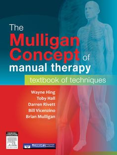 The Mulligan Concept of Manual Therapy: Textbook of Techniques