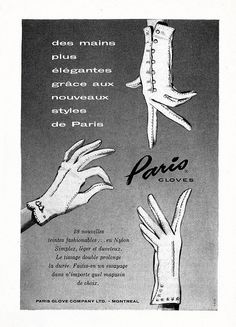 A French ad for Paris Gloves (1958). #vintage #1950s #gloves #fashion