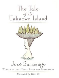 "Read ""The Tale of the Unknown Island"" by José Saramago available from Rakuten Kobo. A man went to knock at the king's door and said, Give me a boat. The king's house had many other doors, but this was the. Boat Illustration, Nobel Prize In Literature, Man Sitting, Children's Picture Books, Short Stories, The Dreamers, Fiction, Give It To Me, Ebooks"