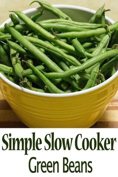 Make delicious green beans with this Simple Slower Cooker Green Bean recipe!