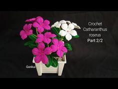 Crochet Catharanthus roseus Part2/2 Petalsวิธีถักดอกแพงพวยฝรั่ง - YouTube