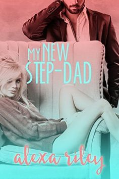 My New Step-Dad - Alexa Riley