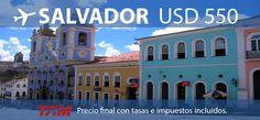 #SALVADOR Volando con TAM. Precio final con impuestos incluidos. Válido hasta Diciembre 2012.