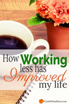 Are you always frantically rushing from task to task, because you work so much? I was and even wondered if I was turning into a workaholic. Making time to slow down and rest has allowed my soul to breathe and can do the same for you! |Cook With a Shoe