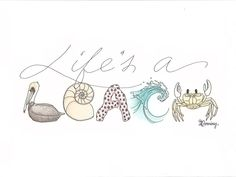 Life's a Beach 5x7 PRINT, Beach Object Alphabet Drawing. $15.00, via Etsy.