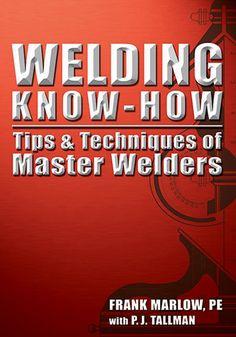 Welding Know-How | Metal Arts Press