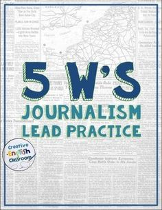 Journalism Leads -- 5 W's Practice