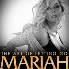 "l love, love, Mariah Carey ""The Art of Letting Go"" (from 'The Art of Letting Go - Single')"