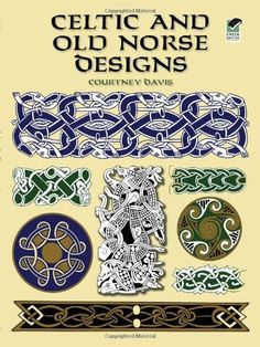 Celtic and Old Norse Designs (Dover Pictorial Archive) by Courtney Davis. $6.95