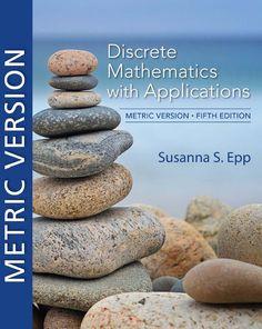 Discrete Mathematics with Applications 5th 5E by Susanna Epp ISBN-13:9780357114087 (978-0-357-11408-7)ISBN-10:0357114086 (0-357-11408-6)