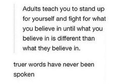 Be a different kind of adult. :)
