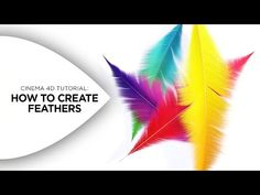 Cinema 4D Tutorial - How to Create Colorful Feathers in Cinema 4D - YouTube