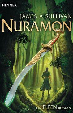 Nuramon - Ein Elfenroman von James A. Sullivan