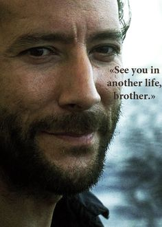 Desmond Hume- i believe love transcends time and i WILL see you again my brother, my sister...