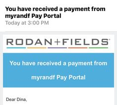 Who doesn't love getting 12 extra checks a year from a side gig that could easily become a primary one?! Just got the email that I've received a payment from Rodan+Fields. Ready to join me?! #workfromhome #flipflopsceo  www.dmoore7.myrandf.biz