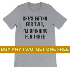 ac9bdf59 New Dad T Shirt, New Dad Shirt, She's Eating for Two, New Dad Gifts from  Wife, Pregnancy Announcement Shirt Funny New Dad Shirt New Dad Gift