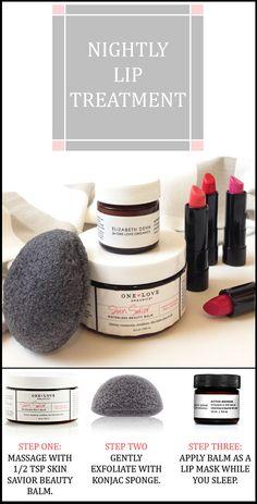 Nightly Lip Treatment: nourish, exfoliate, hydrate.