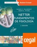 Netter : fundamentos de fisiología / Susan E. Mulroney, Adam K. Myers ; ilustraciones de Frank H. Netter---2ª ed.---Masson, cop. 2016---------Bibliografía recomendada en Fisioloxía humana (Grao Enfermaría)