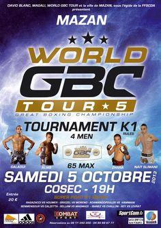 Gala de boxe pieds poings K-1 Le 5 octobre 2013 sera un jour important dans l'histoire de feu le GYM BOXE CHALLENGE devenu WORLD GBC TOUR avec le succès qu'on lui connaît.  Evènement : World GBC Tour 5  Date : 5 octobre 2013  Heure : 19H00  Lieu : Gymnase Cosec 84380 Mazan  News World GBC Tour  http://www.gymboxeloisirs.com/gbl/category/world-gbc-tour  Actu Twitter World GBC Tour  https://twitter.com/GymBoxeLoisirs_  Facebook…