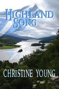 Addicted to Writing: #HighlandSong #HistoricalRomance