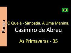 Casimiro de Abreu - 35 - O Que é - Simpatia. A Uma Menina.